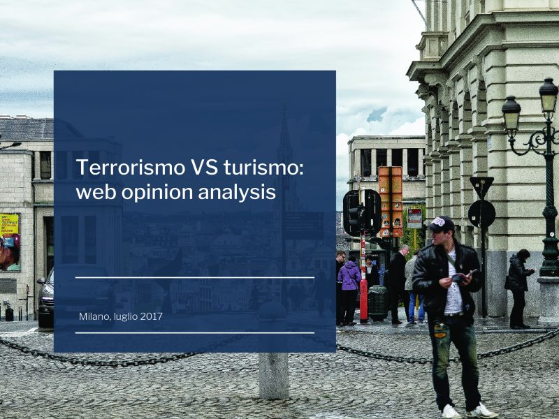 Rischio terrorismo VS turismo: web opinion analysis
